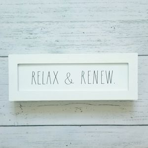 Rae Dunn Sign RELAX & RENEW